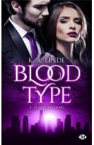 Blood type, t3 : jusqu-au sang