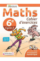 Cahier d-exercices iparcours maths 6e (2019)