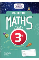 Cahier de maths mission indigo 3e - ed. 2017 - mathematiques