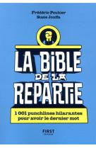La bible de la repartie - 1001 punchlines hilarantes pour avoir le dernier mot