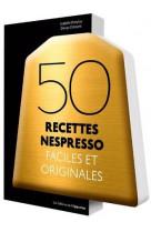50 recettes dosettes faciles et originales