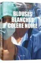 Blouses blanches colere noire