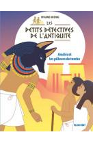 Anubis et les pilleurs de tombe - les petits detectives de l-antiquite - tome 3
