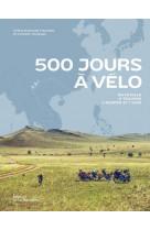 500 jours a velo - en famille a travers l-europe et l-asie