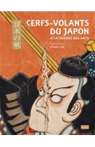 Cerfs-volants du japon - a la croisee des arts