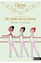 20 allee de la danse - tome 2 parfaite... ou presque - vol02