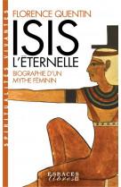Isis l-eternelle - biographie d-un mythe feminin