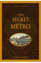 Guide secret du metro