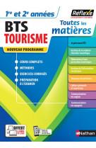 Bts tourisme (toutes les matieres - reflexe n 17) 2021