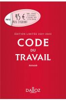 Code du travail annote, edition limitee 2021-2022 - 85e ed.