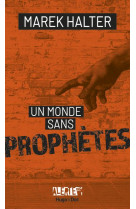 Alerte - un monde sans prophetes