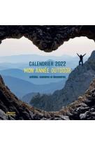 Calendrier 2022 : mon ann?e outdoor