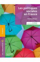 Les fondamentaux - les politiques sociales en france (3e edition revue et augmentee)
