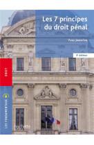 Fondamentaux - les 7 principes du droit penal (3e edition)