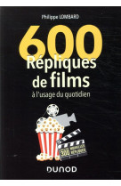 600 repliques de films a l-usage du quotidien - 2e ed.