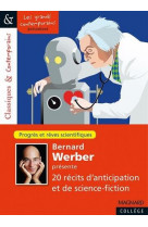 Bernard werber presente 20 recits d-anticipation et de science-fiction - classiques et contemporains