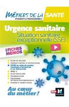 Metiers de la sante - urgence sanitaire, situation sanitaire exceptionnelle (sse)