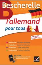 Bescherelle l-allemand pour tous - grammair e, vocabulaire, conjugaison...