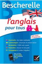 Bescherelle l-anglais pour tous - grammaire , vocabulaire, conjugaison...