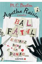 Agatha raisin enquete 15 - bal fatal - entrez dans la danse...