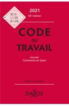Code du travail 2021, annote et commente - 85e ed.