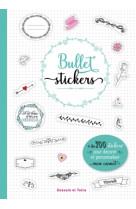 Bullet stickers - 1001 stickers pour decore r mon carnet