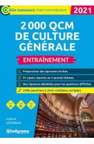 2000 qcm de culture generale - entrainement