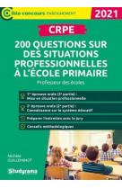 Crpe - 200 questions sur des situations professionnelles a l-ecole primaire - professeur des ecoles
