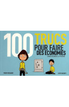 100 trucs pour faire des economies(sans ri quer la prison)