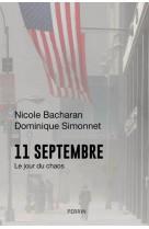 11 septembre - le jour du chaos