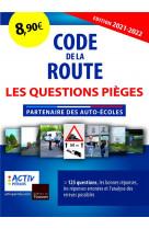 Code de la route - les questions pieges