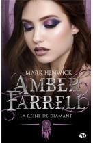 Amber farrell, t7 : la reine de diamant