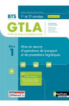 Bloc 1 - mise en oeuvre d-operations de transport et de prestations logistiques bts gtla 1re et 2eme