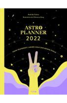Astro planner - pour traverser l-annee sous une bonne etoile