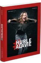 #hurlealavie
