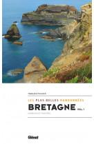 Bretagne, les plus belles randonnees vol.1 - finistere et morbihan