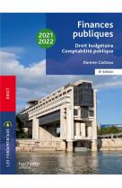 Fondamentaux  - finances publiques : droit budgetaire, comptabilite publique 2021-2022