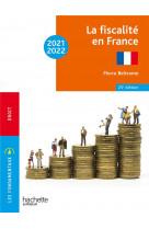 Fondamentaux  -  la fiscalite en france 2021-2022