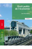 Fondamentaux  - droit public de l-economie (6e edition)