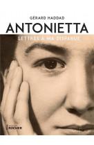 Antonietta - lettres a ma disparue