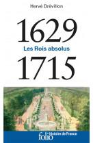 1629-1715 - les rois absolus