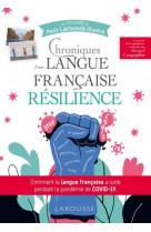 Chroniques d-une langue francaise en resilience
