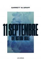 11 septembre - une histoire orale