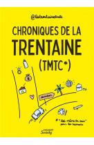 Chroniques de la trentaine (tmtc)