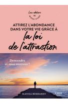 Attirez l-abondance dans votre vie grace a la loi de l-attraction - ateliers du mieux vivre