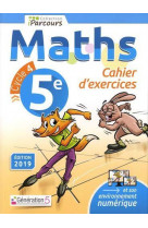 Cahier d-exercices iparcours maths 5e (2019)
