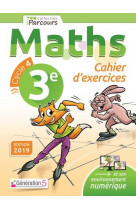 Cahier d-exercices iparcours maths 3e (2019)