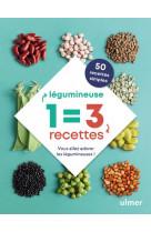 1 legumineuse = 3 recettes