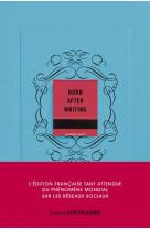 Burn after writing (bleu) - l-edition francaise officielle