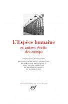 L-espece humaine et autres ecrits des camps